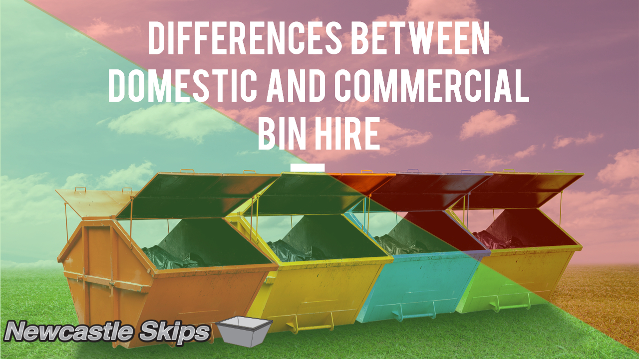 Differences between Domestic and Commercial Bin Hire